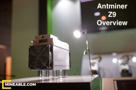 Bitmain Just Released the Antminer Z9. Time to Panic? Overview, Price & Profitability