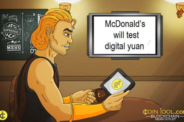 McDonald's and Starbucks Partner with the Chinese Government to Test Digital Yuan