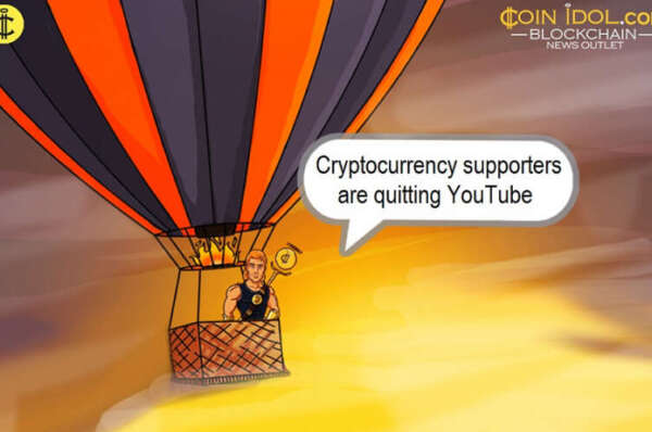 YouTube Scares Off Cryptocurrency Supporters by Banning their Content
